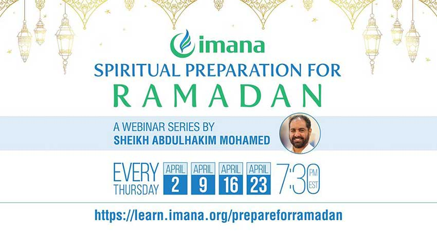 ONLINE Islamic Medical Association of North America IMANA Spiritually Prepare for Ramadan