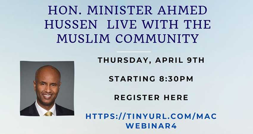 ONLINE MAC Minister Ahmed Hussen with the Muslim Community