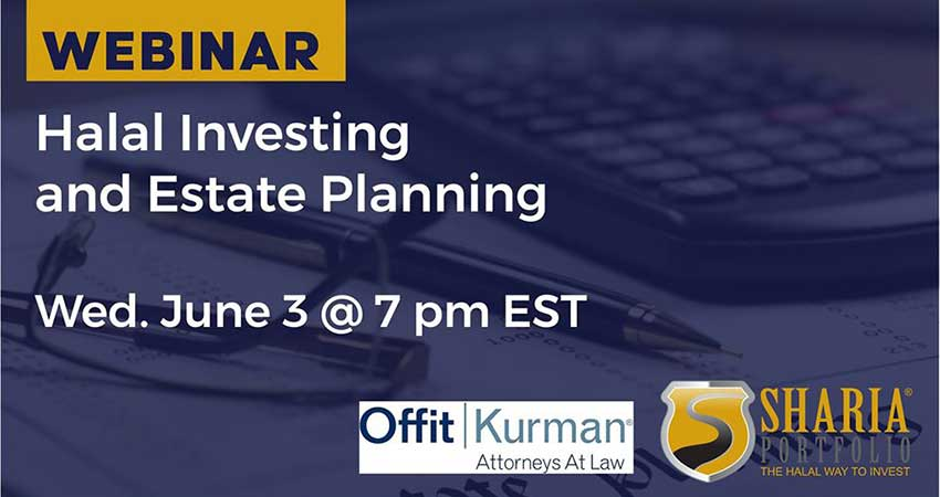 ONLINE ShariaPortfolio Halal Investing and Estate Planning Webinar