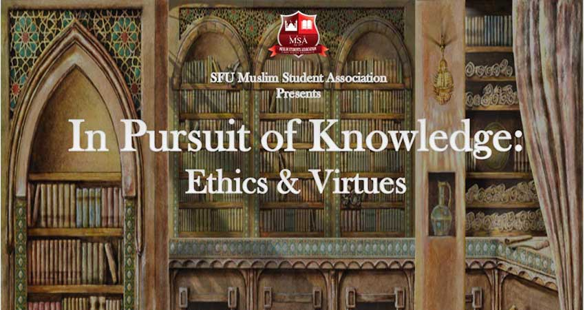 SFU MSA In Pursuit of Knowledge: Ethics and Virtues