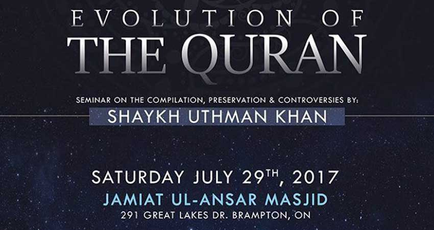 Mathabah Institute Evolution of The Quran with Shaykh Uthman Khan