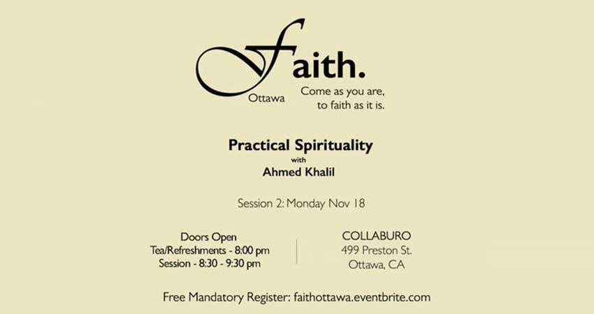 Faith. Ottawa Muslim Practical Spirituality