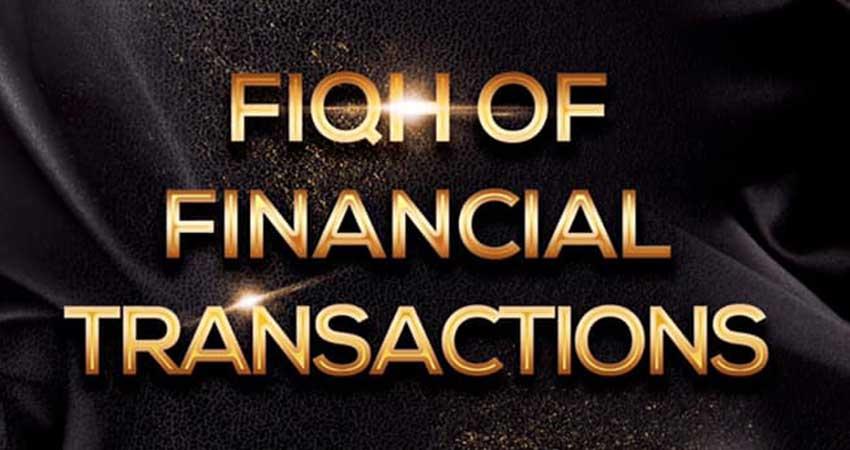 Masjid al Salaam Fiqh of Financial Transactions