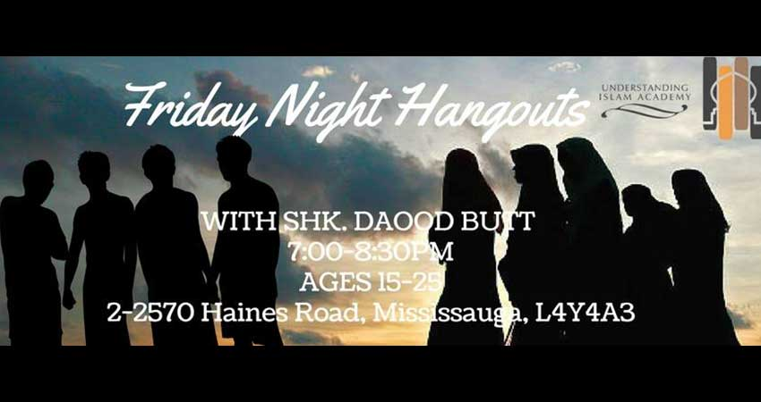 Friday Night Hangouts with Shaykh Daood Butt
