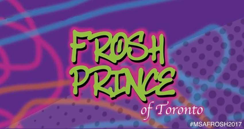 Frosh Prince of Toronto - UofT MSA Frosh 2K17