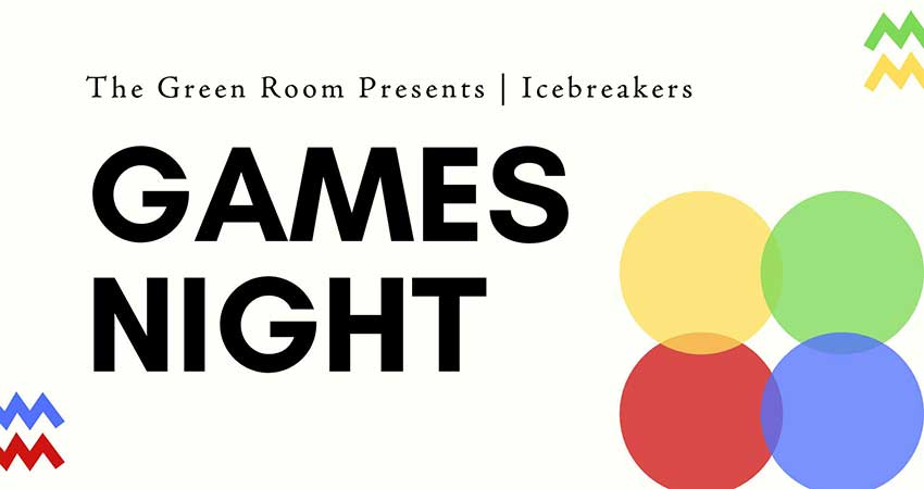 The Green Room Icebreakers | Games Night