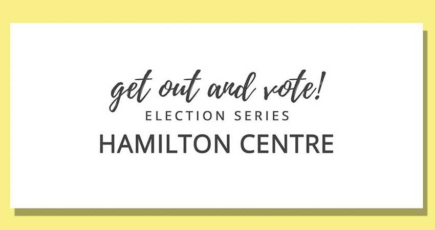Hamilton HIVE Get Out and Vote Hamilton Centre Riding