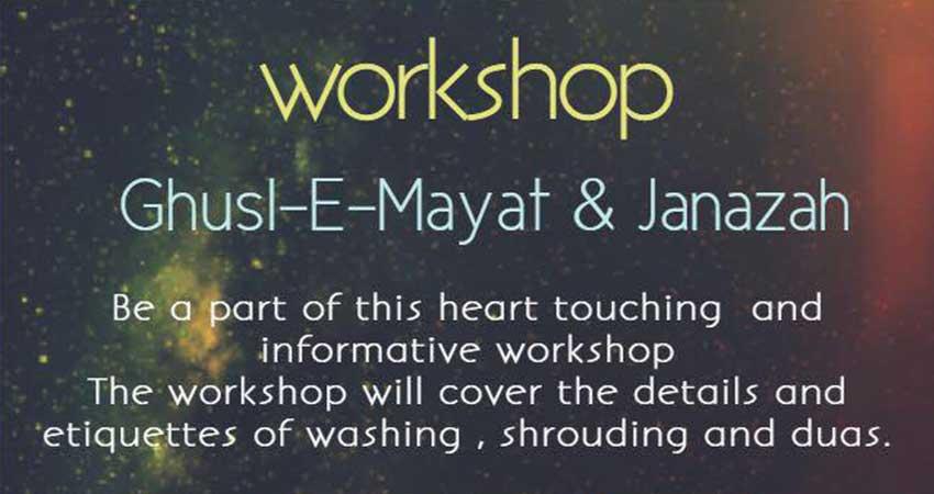 ICNA Sisters Ghusl E Mayat and Janazah Workshop