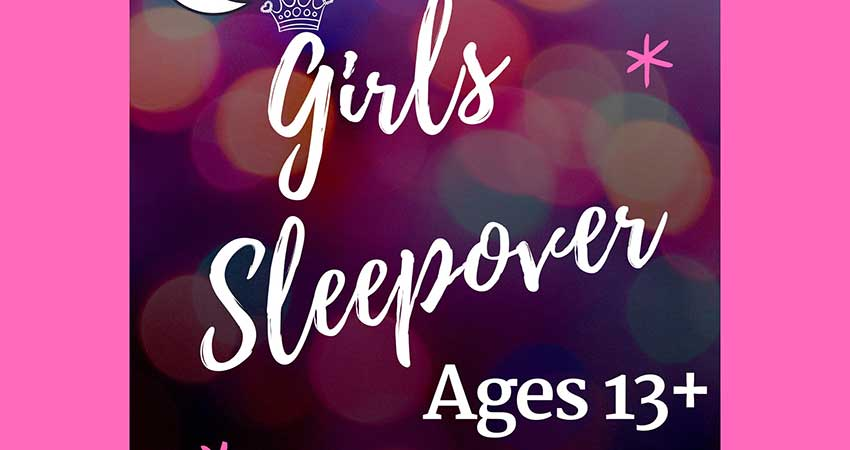 SNMC Youth Girls Sleepover (Ages 13 and up)