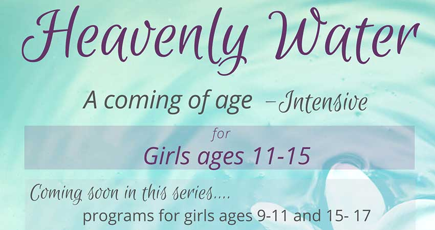 Ar-Rashaad Centre Heavenly Water: Girls Coming of Age Course (Feb 21 to 23)