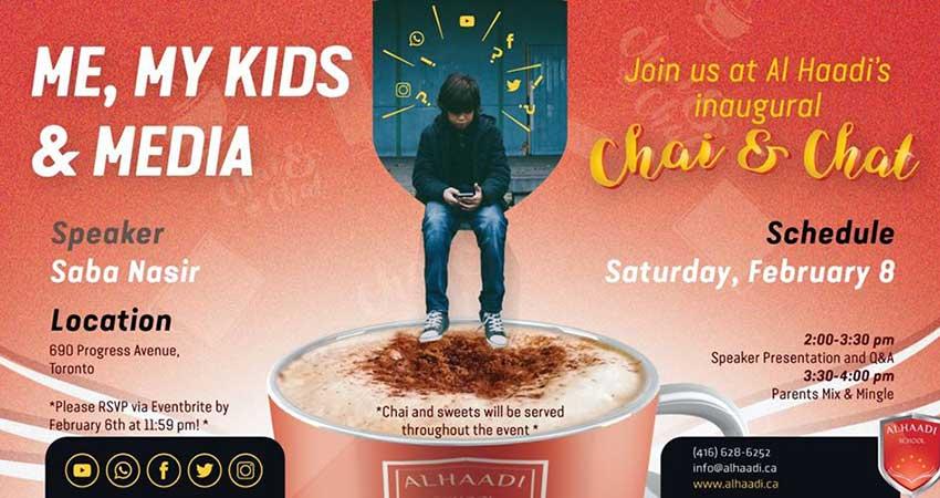 Al Haadi Chat and Chai Me, My Kids and Media