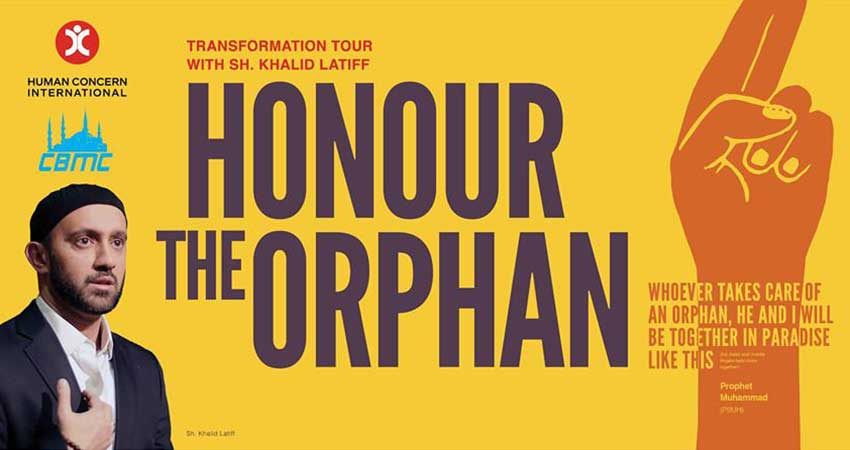 Human Concern International Transformation Tour with Shaikh Khalid Latif: Honor the Orphan