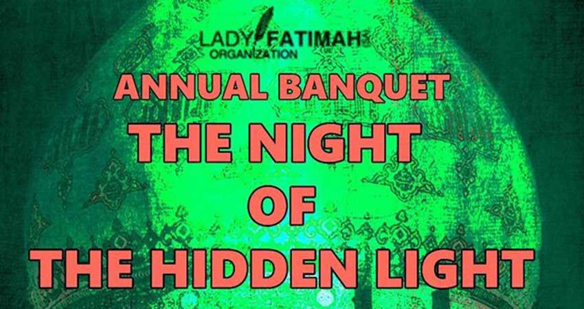 Lady Fatimah - SA Organization The Night of The Hidden Light Annual Banquet