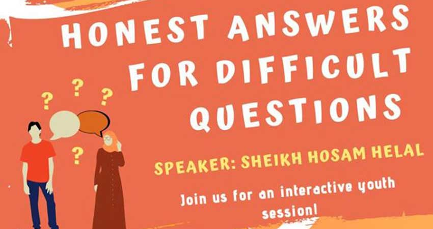 Honest Answers for Difficult Questions with Imam Hosam Helal