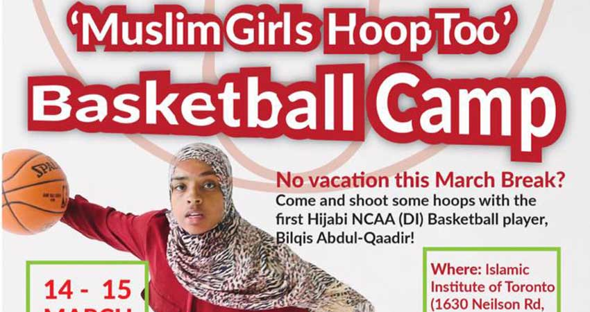 Muslim Girls Hoop Too March Break Basketball Camp with Bilqis Abdul Qadir Registration