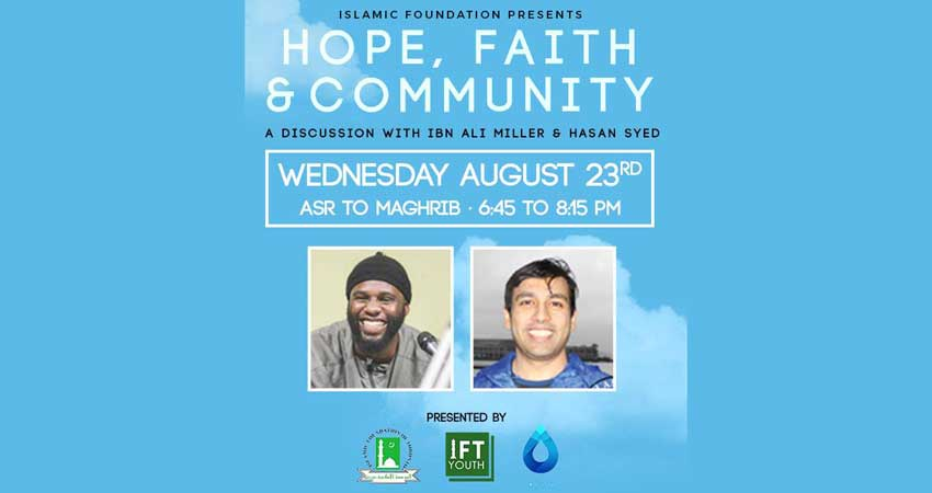 Hope, Faith & Community: A discussion with Ibn Ali & Hasan Syed