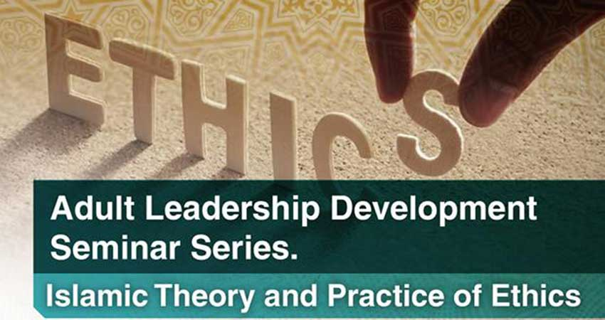 Adult Learning Development Course Islamic Theory and Practice of Ethics