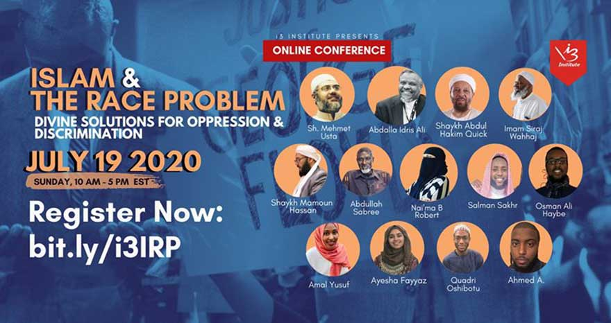 ONLINE i3 Institute Islam and the Race Problem Conference