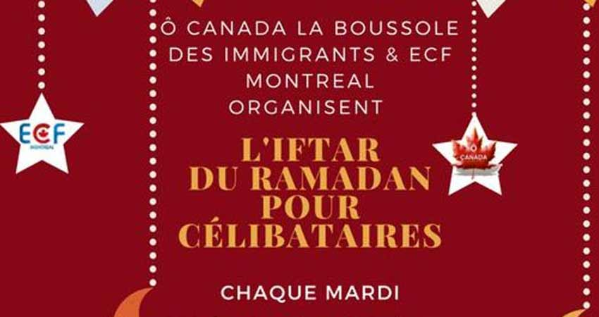 Iftar Ô CANADA & ECF Montreal pour Célibataires