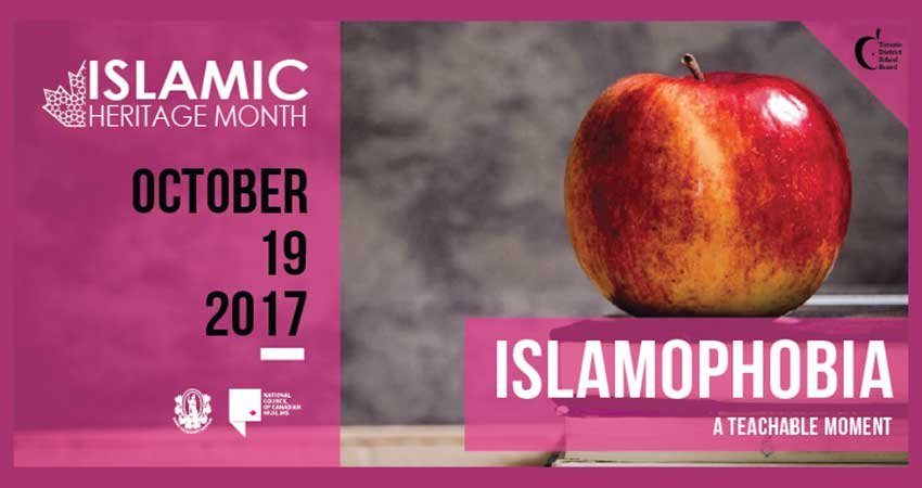 Islamic Heritage Month Islamophobia: A Teachable Moment