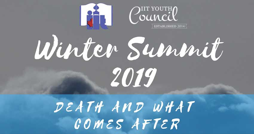 Islamic Institute of Toronto Winter Summit Death and What Comes After