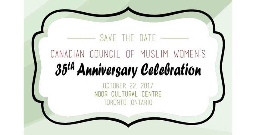 Canadian Council of Muslim Women 35th Anniversary Celebration and Women Who Inspire 2017 Awards Brunch