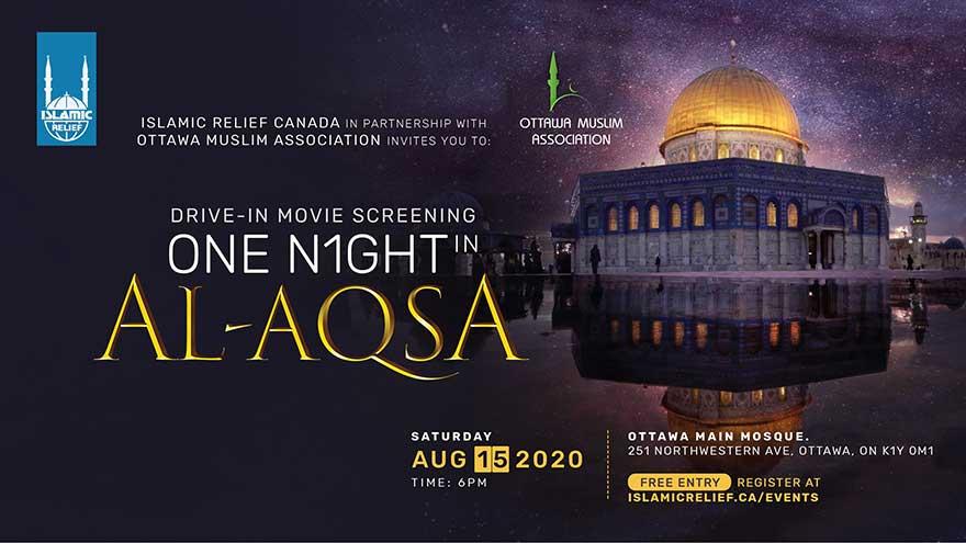 Islamic Relief Canada One Night in Al-Aqsa Film Screening Ottawa (Register ASAP)