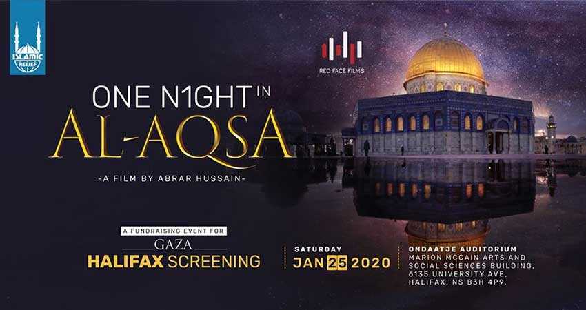 Islamic Relief Canada One Night in Al-Aqsa Film Screening Halifax