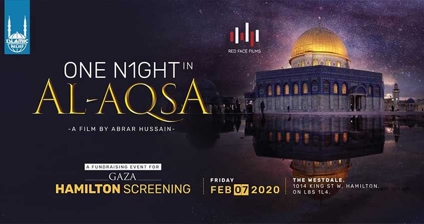 Islamic Relief Canada One Night in Al-Aqsa Film Screening Hamilton