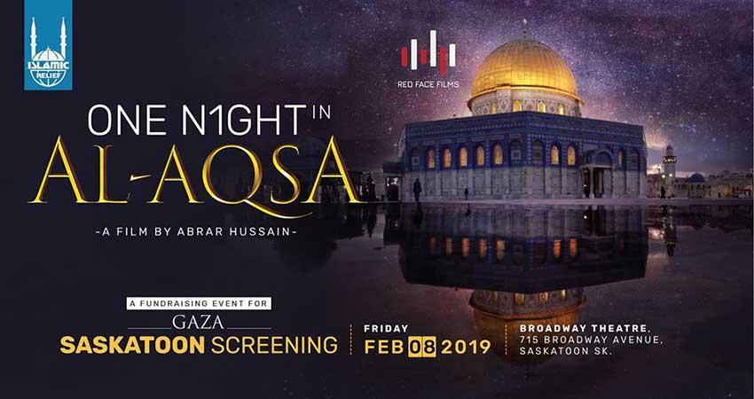 Islamic Relief Canada One Night in Al-Aqsa Film Screening Saskatoon