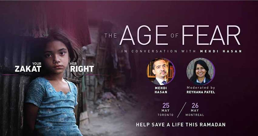 Islamic Relief Canada The Age of Fear: In Conversation with Mehdi Hasan