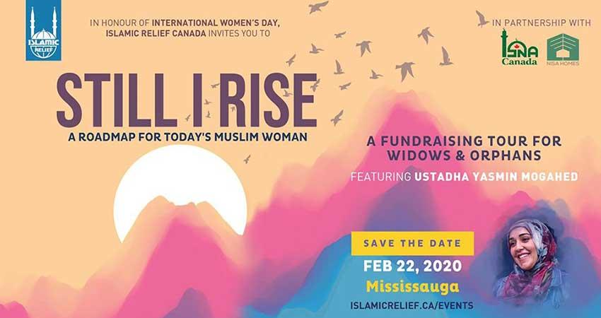 Islamic Relief Canada Still I Rise ft. Ustadha Yasmin Mogahed Mississauga