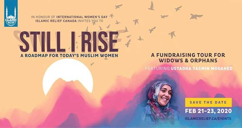 Islamic Relief Canada Still I Rise ft Ustadha Yasmin Mogahed Ottawa