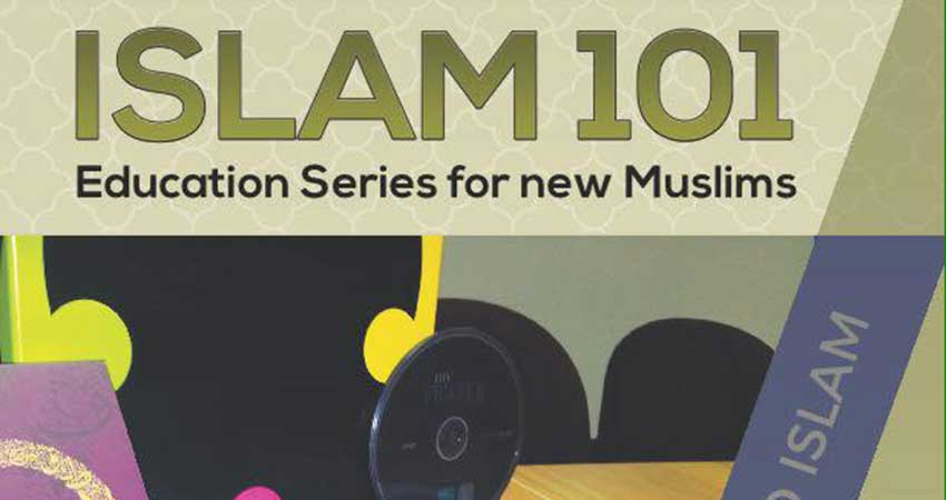 Islam 101 Education Series for New Muslims
