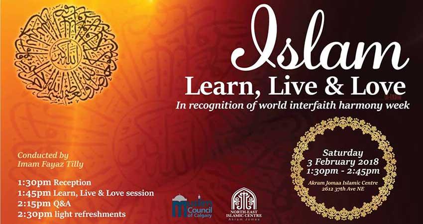 World Interfaith Harmony Week: Islam - Learn, Live & Love