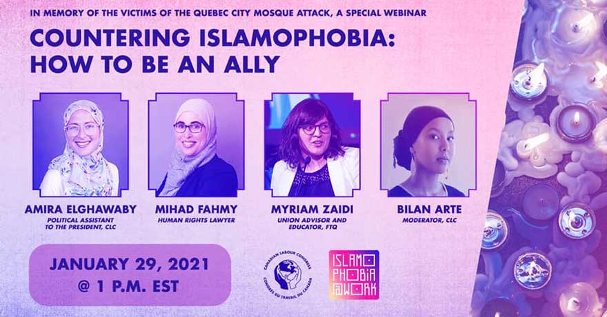 ONLINE Canadian Labour Congress Countering Islamophobia: How to be an Ally