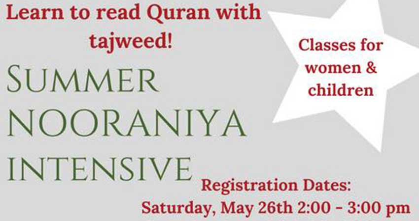 Izzah Learning Center Summer Nooraniya Intensive Tajweed for Women and Children Registration
