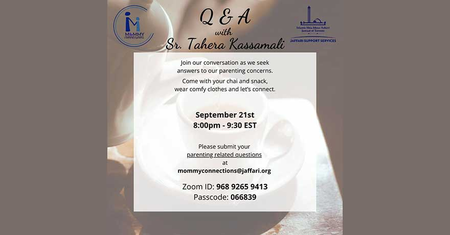 Jaffari Islamic Centre Mommy Connections Parenting Concerns Q and A Session