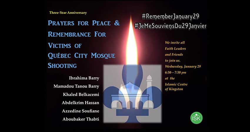Islamic Society of Kingston Remembering the Victims of the QC Mosque Shooting