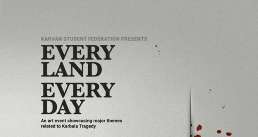Karvan Student Federation Everyland Everyday Art Showcase about the Karbala Tragedy