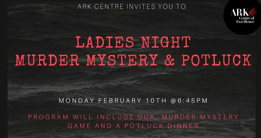 Ark Centre of Excellence Ladies Night Murder Mystery And Potluck