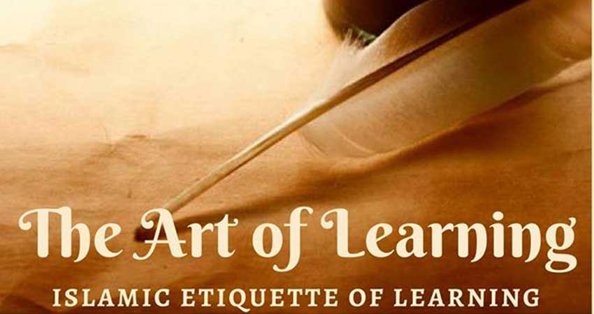 SFU MSA The Art of Learning: Islamic Etiquette of Learning