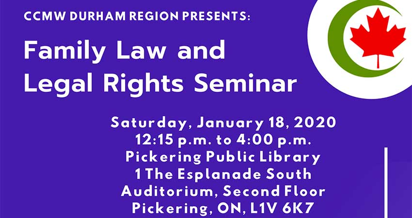 Canadian Council of Muslim Women Durham Chapter Family Law and Legal Rights Seminar