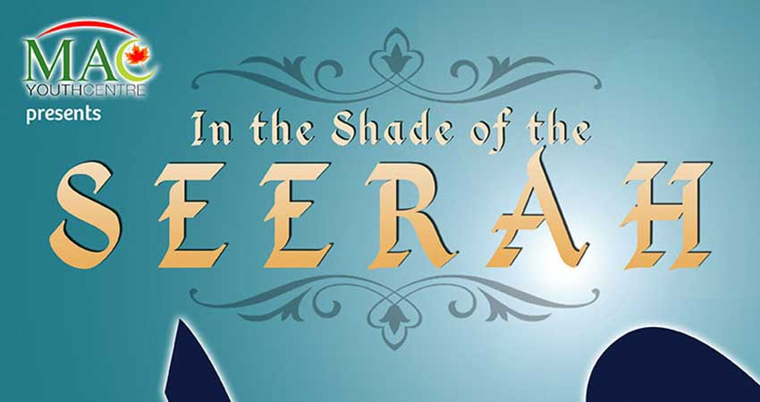 MAC In the Shade of the Seerah with Brother Ahmed Khalil