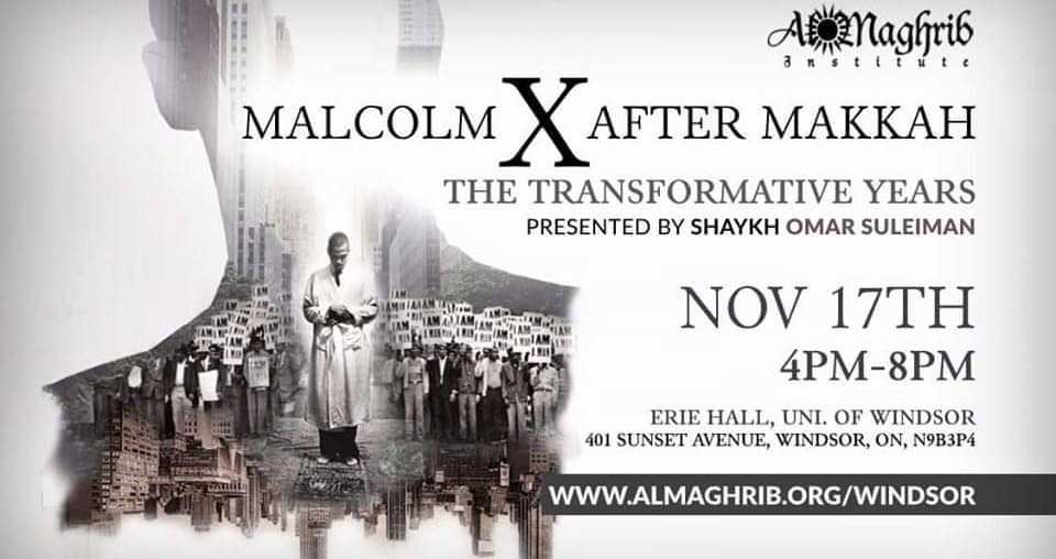 Qabeelah Ittihaad Windsor Malcolm X After Makkah Sh Omar Suleiman