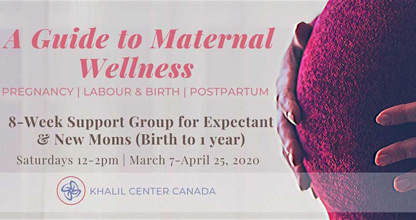 Khalil Center Canada 8 Week Support Group for New Moms and Moms To Be Registration