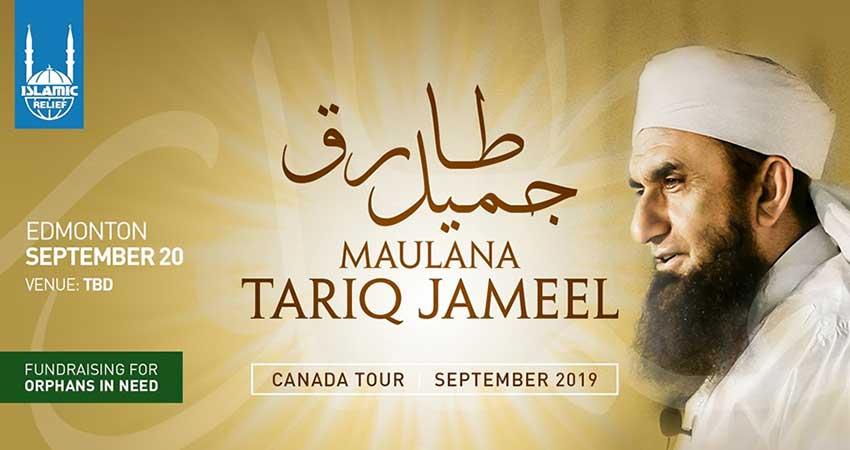 Islamic Relief Canada Maulana Tariq Jameel in Edmonton