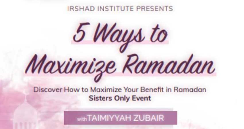 5 Ways to Maximize Ramadan Sisters Only