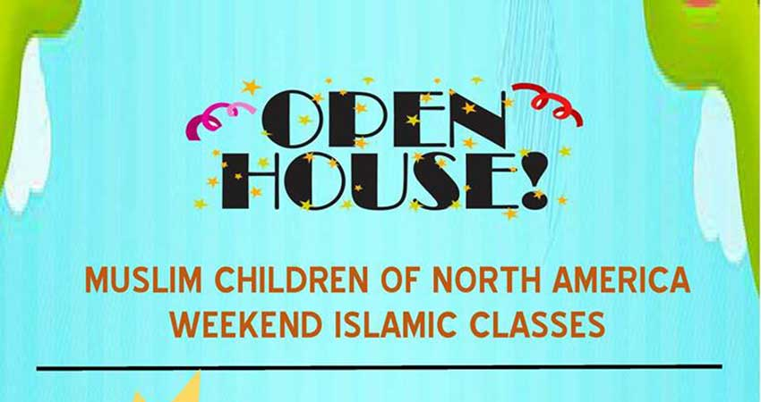 Muslim Children of North America (MCNA) Islamic Classes Open House