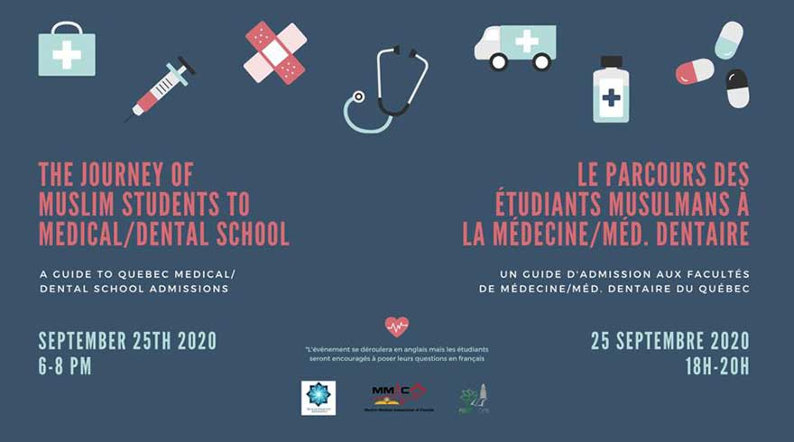 Muslim Medical Association of Canada The Journey of Muslim Students to Medical/Dental School in Quebec